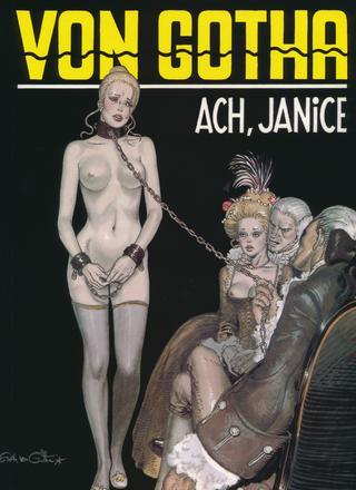 Ach Janice by Erich von Gotha