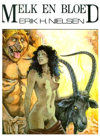 Melk en Bloed van Erik Nielsen