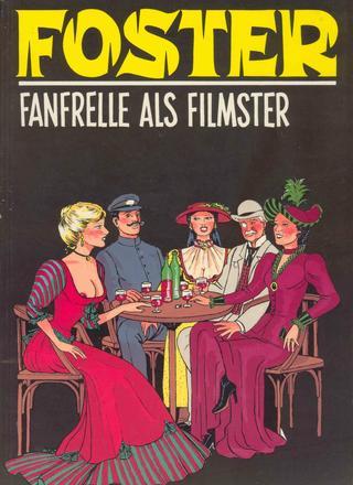 Fanfrelle als Filmster van Loic Foster