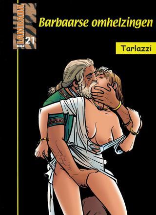 Barbaarse Omhelzingen van Luca Tarlazzi