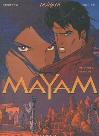 Mayam 1 De Aardse Delegatie van Stephen Desberg, Daniel Koller
