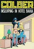 Insluiping in Hotel Bahia van Colber